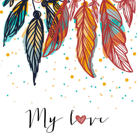 Colorful feathers for colorful life. Ethnic card with love