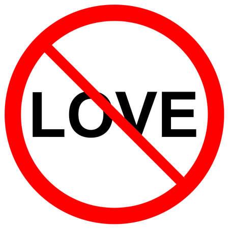 forbidden love: No love forbidden sign symbol on white background Stock Photo