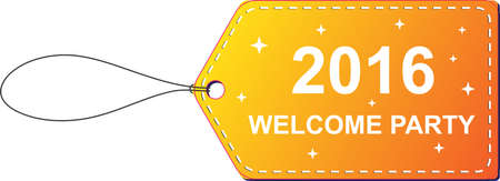 welcome party: Welcome party, Happy new year 2016 with tags Illustration