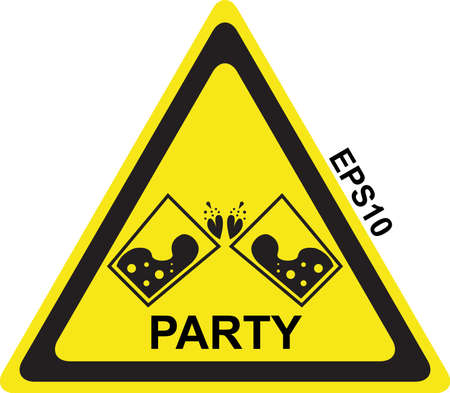 Warning sign party.