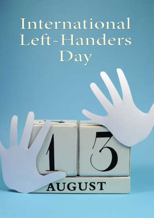 left hand: Save the Date calendar for International Left Handers Day on August 13, with with block calendar and left hand cut-outs  Vertical with title text