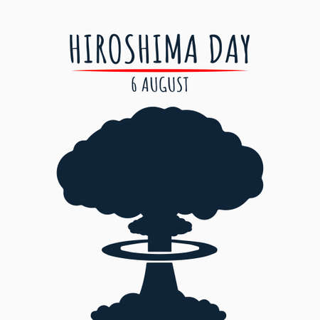 Hiroshima Day, 6 august, nuclear bomb poster, flat illustration, vector