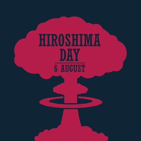 Hiroshima Day, 6 august, red colored nuclear bomb explosion poster, flat illustration, vector