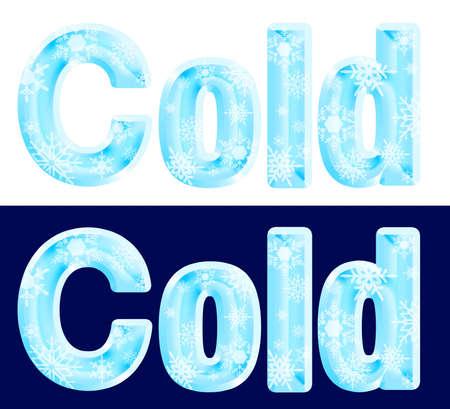 The word Cold Reklamní fotografie