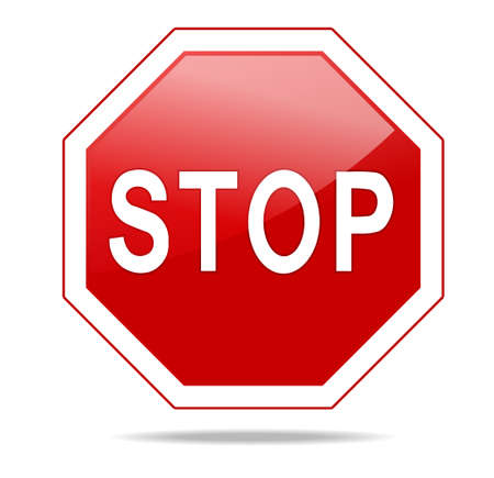 caution sign: STOP Red octagonal stop sign for prohibited activities. Vector illustration - you can simply change color and size Illustration