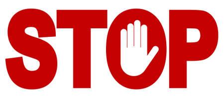 Rode stop inscriptie, handteken voor verboden activiteiten. Vector afbeelding - kunt u eenvoudig veranderen kleur en grootte