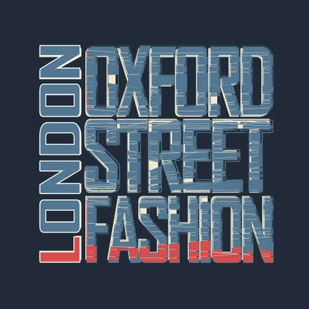 oxford: London Typography Graphics - T-shirt design - Oxford Street , England - Great Britain - fashion. Vector