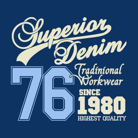 workwear: Superior denim print logo, workwear typography, t-shirt graphics, Stock Photo