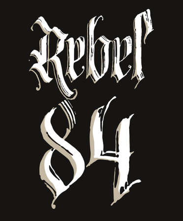 Rebel t-shirt with Gothic calligraphy lettering, Hand drawn sketchy design. Vector Illustration