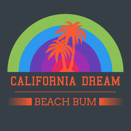 bums: california dream typography, t-shirt graphics. vector illustration.