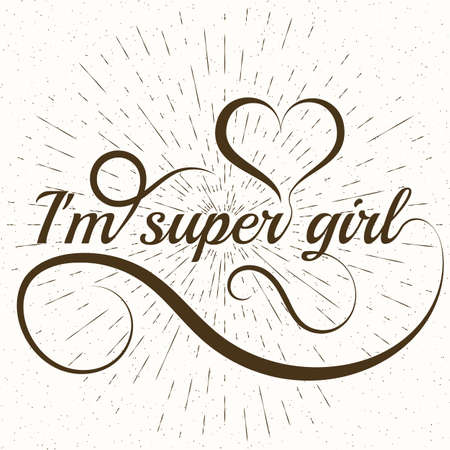 girl shirt: Conceptual handwritten phrase Super girl. Hand drawn tee graphic Illustration