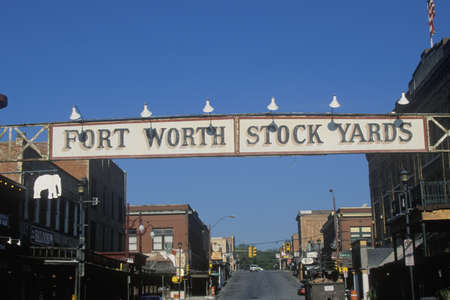 fort worth: A sign that reads Fort Worth Stock Yards