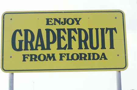 advertise with us: A sign that reads �Enjoy grapefruit from Florida�