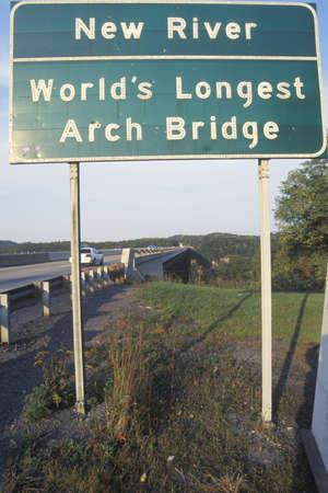 longest: A sign that reads �New River - Worlds Longest Arch Bridge�
