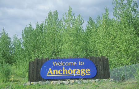 �Welcome to Anchorage� sign in Anchorage, Alaska