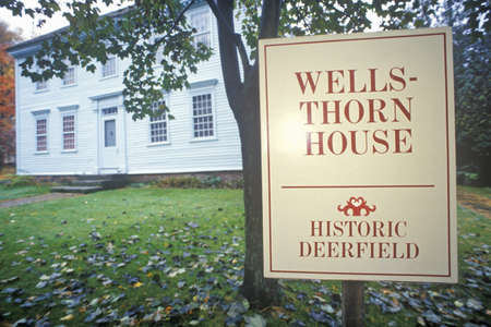 sightseers: Wellsthorn House, Deerfield, Massachusetts