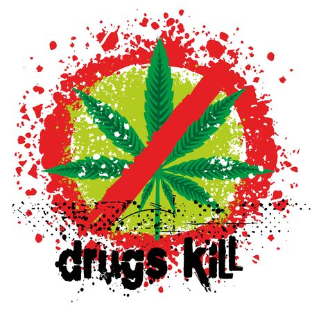 kill: Drugs kill