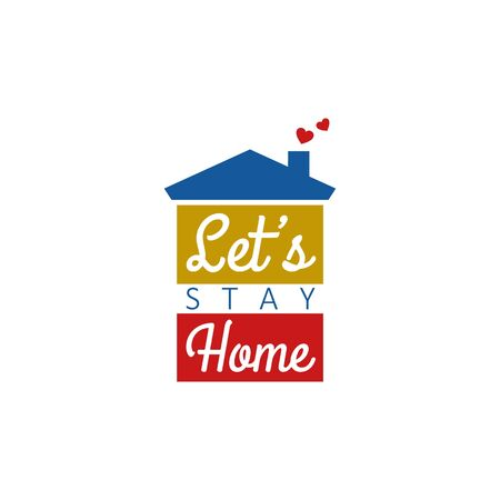 Vector Illustration of Lets Stay Home