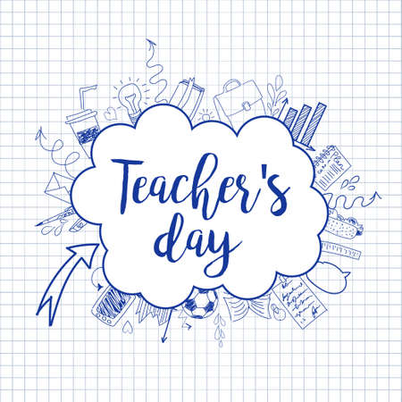 Happy Teacher's day - unique handdrawn typography poster with school blue lined essentials on lined paper. Vector art. Great design element for congratulation cards, banners and flyers.