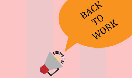 A vector illustration artwork of back to work sign. Illustration