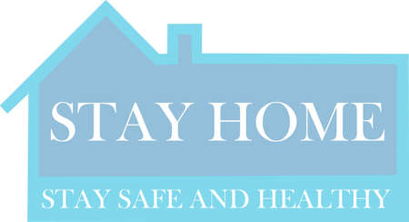 A vector illustration of stay home text.