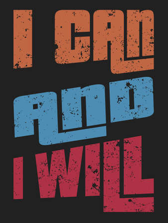 I can and I will encouraging message t shirt