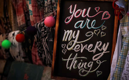 You Are My Everything on a Chalkboard Slate