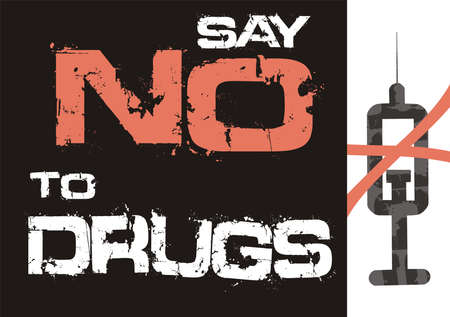 Say No To Drugs words and syringe icon crossed out. Minimal style vector poster.