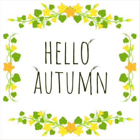 Yellow pumpkin flower frame. Hello autumn postcard. Bright floral branch border in a square frame. Vector botanical elements.