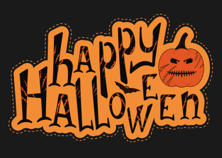 Happy halloween vector sticker. Hand drawn illustration for your design. Halloween lettering for calendar, card, banner, poster Vettoriali