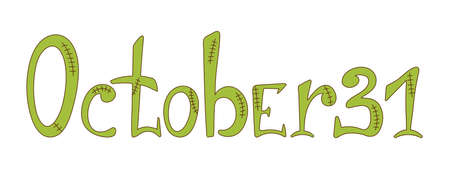 October 31 (thirty first) lettering. Halloween font in zombie style for print designs