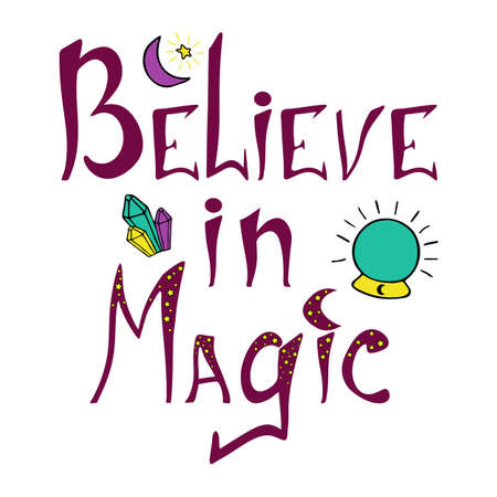 Believe in magic halloween phrase. Hand drawn quote with crystal ball and crystals for print design 矢量图像