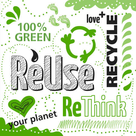 environmental awareness: Think green concept, Reuse, rethink, recycle