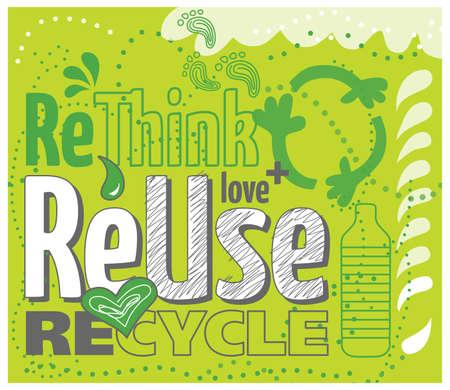 think green: Piense en el concepto de reutilizaci�n verde, repensar, reciclar