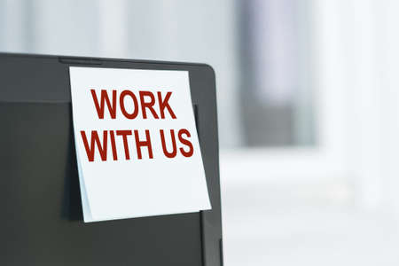WORK WITH US CONCEPT note on monitor