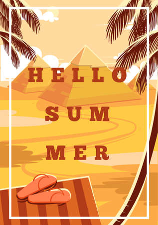 Hello Summer. Cartoon Pyramid of Giza. Egyptian landscape with ancient pyramids. Can used for travel company and touristic postcard. Vector illustration.