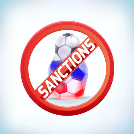 Sign prohibiting football 2018 sanctions isolated on white background, vector illustration