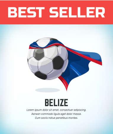 Belize football or soccer ball. Football national team. Vector illustration.