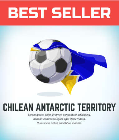 Chilean Antarct Territory football or soccer ball. Football national team. Vector illustration.
