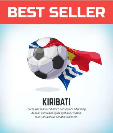 Kiribati football or soccer ball. Football national team. Vector illustration.