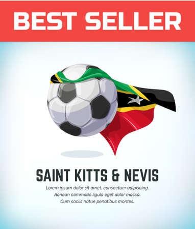 Saint Kitts and Nevis football or soccer ball. Football national team. Vector illustration.