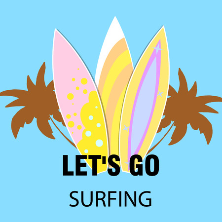 Surfboards with an inscription Let's go surfing on a blue background , Vector illustration of EPS 10