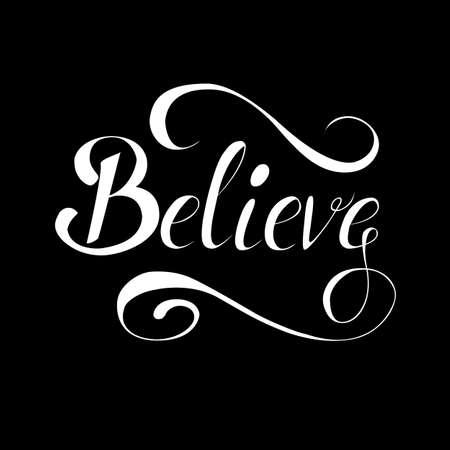 believe: Lettering believe black.