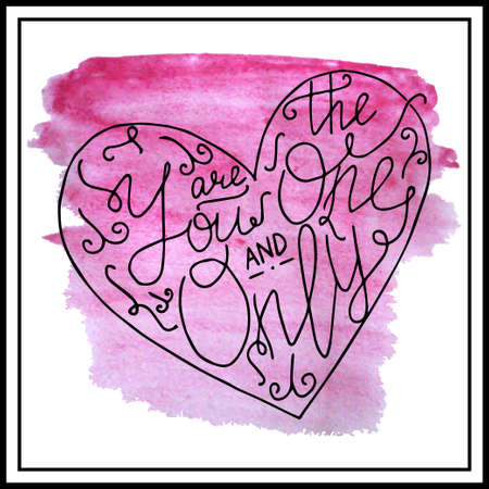post scripts: Hand written you are the one and only lettering. St. Valentines day love post card made in vector