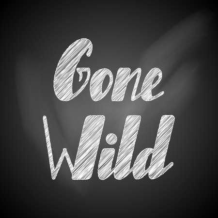 Gone wild lettering Illustration