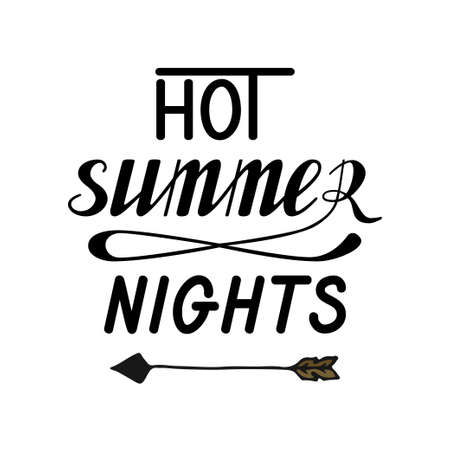 Hot summer nights hand written lettering made in vector. Poster, card, banner, apparel t-shirt printable design. Quote template illustration with arrow and sun isolated. Trendy calligraphy. Illustration
