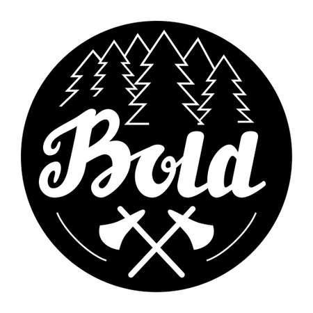 Hand drawn badge, label, banner, logo with elements. T shirt design for hunters and wild souls who loves nature. Printable retro poster with firs and crossed axes.