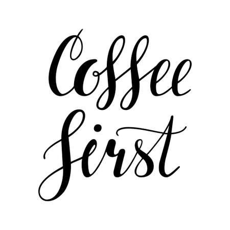 커피 먼저. 손으로 쓰는 글자 비문, 서 예 벡터 일러스트 레이 션. 흑인과 백인 손을 디자인을위한 커피 포스터를 작성합니다. 바, 카페, 레스토랑 메뉴