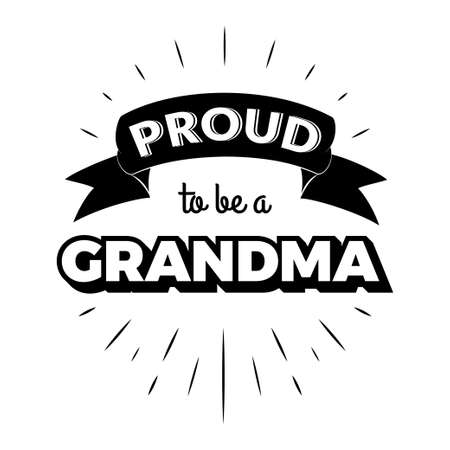 Proud to be a grandma vintage lettering invitation labels with rays. Illustration