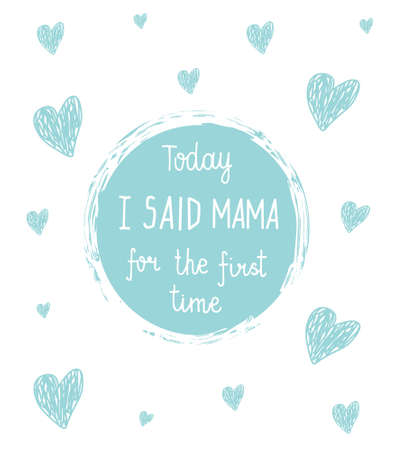 Vector baby milestone cards.Calligraphy lettering. Today I said mama for the first time. Child background with pink stars and oval frame with hand drawn lettering.Best for congratulations or baby shower